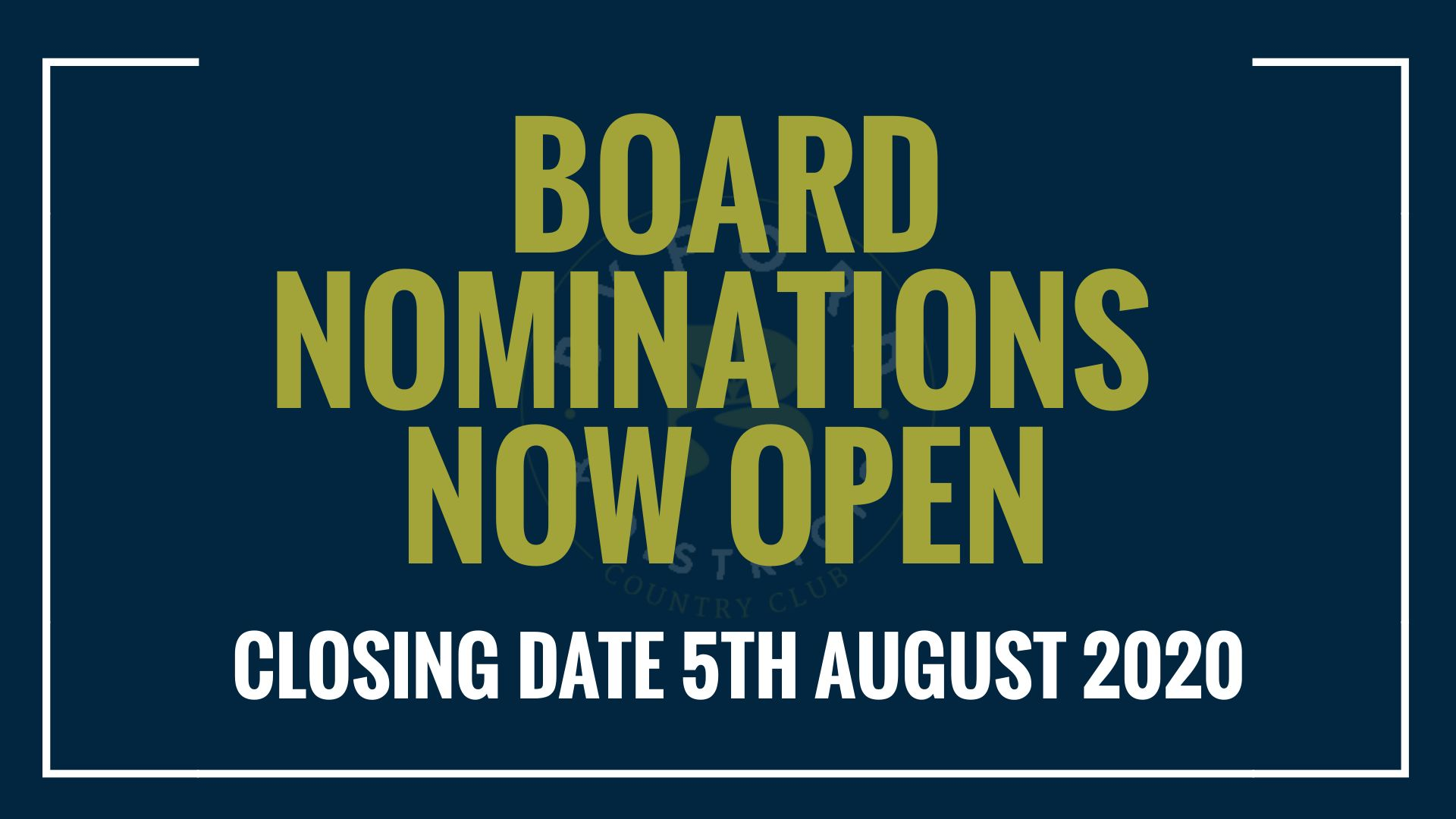Board Nominations Now Open